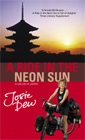 The book cover for A RIDE IN THE NEON SUN: A Gaijin in Japan. Click to buy.