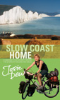 The book cover for SLOW COAST HOME: A 5000 mile cycle journey around the shores of England and Wales. Click to buy.