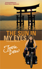 The book cover for THE SUN IN MY EYES: Two-Wheeling East. Click to buy.